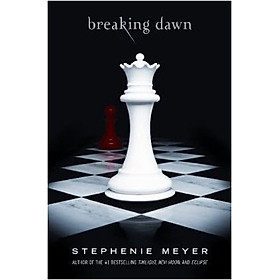 Breaking Dawn (The Twilight Saga - Book 4)