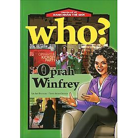 Chuyện Kể Về Danh Nhân Thế Giới - Oprah Winfrey