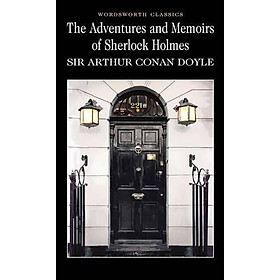 Wordsworth Classics: The Adventures & Memoirs of Sherlock Holmes