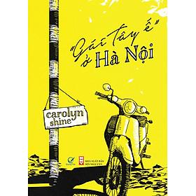 """""""Gái Tây Ế"""" Ở Hà Nội"""