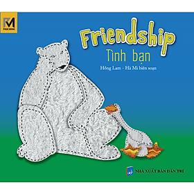 Truyện Tranh Singapore - Tình Bạn - Friendship (Song Ngữ Việt - Anh)