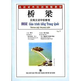 Giáo Trình Tiếng Trung Quốc - Trình Độ Trung Cấp - Tập 1 (Không Kèm Đĩa CD)