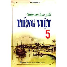 Giúp Em Học Giỏi Tiếng Việt Lớp 5