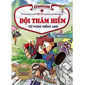 Gram Gram - Đội Thám Hiểm Từ Vựng Tiếng Anh (Tập 1)