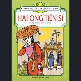 Tranh Truyện Dân Gian Việt Nam - Hai Ông Tiến Sĩ (Tái Bản 2017)