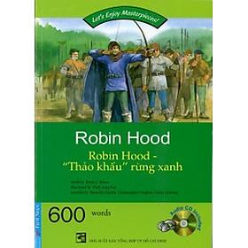 """Happy Reader - Robin Hood """"Thảo Khấu"""" Rừng Xanh (Kèm 1CD)"""