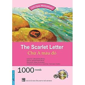 Chữ A Màu Đỏ (The Scarlet Letter) (Kèm CD)