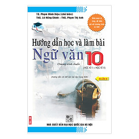 Hướng Dẫn Học Và Làm Bài Ngữ Văn Lớp 10