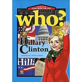 Chuyện Kể Về Danh Nhân Thế Giới - Hillary Clinton