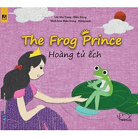 Cổ Tích Thế Giới - Hoàng Tử Ếch  - The Frog Prince (Song Ngữ Anh - Việt)