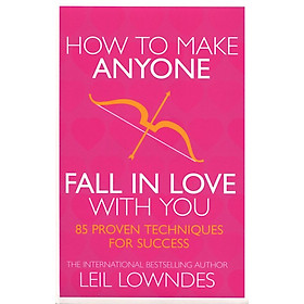 How To Make Anyone Fall In Love With You