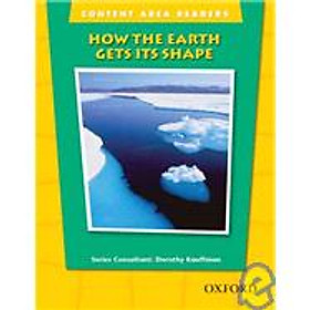 Content Area Readers: How the Earth Gets Its Shape