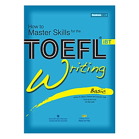 How To Master Skills For The TOEFL iBT: Writing Basic (With Audio CD)