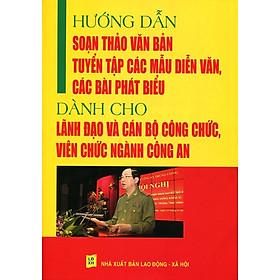 Hướng Dẫn Soạn Thảo Văn Bản, Tuyển Tập Các Mẫu Diễn Văn, Các Bài Phát Biểu Dành Cho Lãnh Đạo