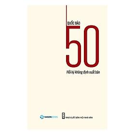 50 Hồi Ký Không Định Xuất Bản