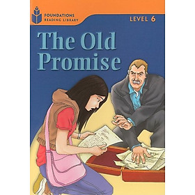 The Old Promise: Foundations 6