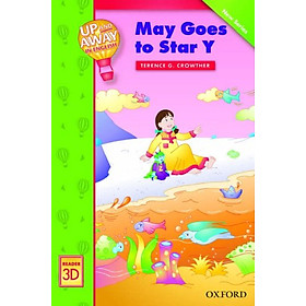 Up and Away Readers 3: May Goes to Star Y