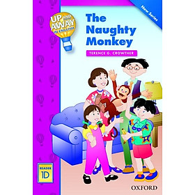 Up and Away Readers 1: The Naughty Monkey