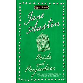Pride and Prejudice (Signet Classics)