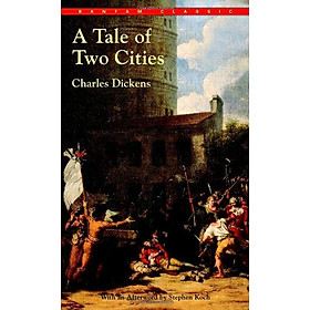 A Tale of Two Cities (Bantam Classic)
