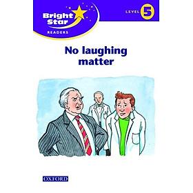 Bright Star Reader 5: No Laughing Matter