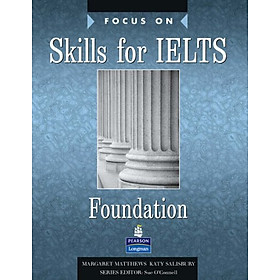 Focus on Skills for IELTS Foundation (Focus)