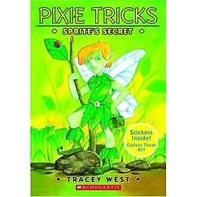Pixie Tricks #01: Sprite's Secret