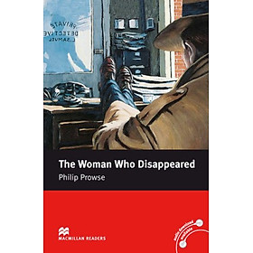 The Woman Who Disappeared: Intermediate Level (Macmillan Readers)