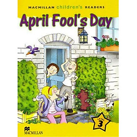 Macmillan Children's Readers 3: April Fool's Day