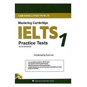 Cẩm Nang Luyện Thi Ielts - Mastering Cambridge Ielts Practice Tests 1 With Answers