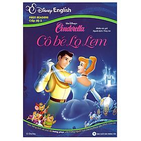 Disney English - Cấp Độ 2: Cô Bé Lọ Lem (Không CD)