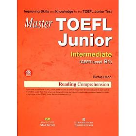 Master TOEFL Junior Intermediate B1 (Kèm CD)