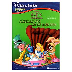 Disney English - Cấp Độ 3: Alice Lạc Vào Xứ Sở Thần Tiên (Không CD)