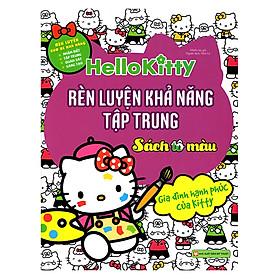 Hello Kitty - Rèn Luyện Khả Năng Tập Trung (Tô Màu)