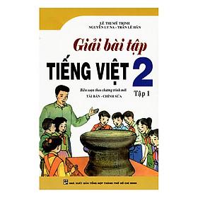 Giải Bài Tập Tiếng Việt 2 (Tập 1)