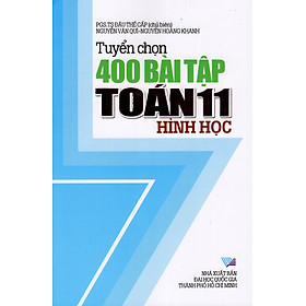 Tuyển Chọn 400 Bài Tập Toán Lớp 11 (Hình Học)