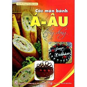 Các Món Bánh Á - Âu Thông Dụng