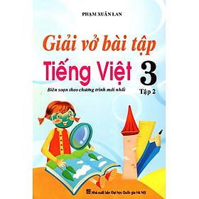 Giải Vở Bài Tập Tiếng Việt Lớp 3 (Tập 2) (2016)