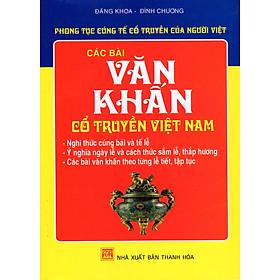Phong Tục Cúng Tế Cổ Truyền Của Người Việt - Các Bài Văn Khấn Cổ Truyền Việt Nam