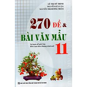 270 Đề & Bài Văn Mẫu Lớp 11