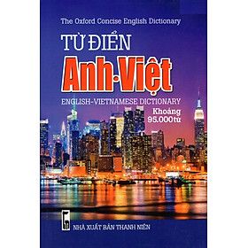 Từ Điển Anh - Việt (Khoảng 95.000 Từ) - Sách Bỏ Túi