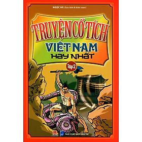Truyện Cổ Tích Việt Nam Hay Nhất (Tập 2)