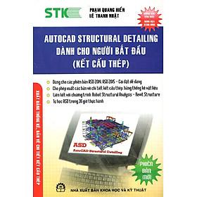 Autocad Structural Detailing Dành Cho Người Bắt Đầu (Kết Cấu Thép)