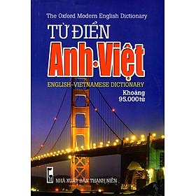 Từ Điển Anh - Việt (Khoảng 95.000 Từ - 2016) - Sách Bỏ Túi