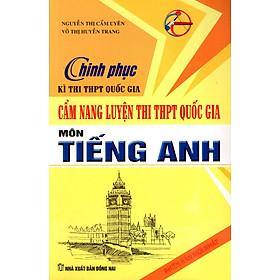 Cẩm Nang Luyện Thi THPT Quốc Gia Môn Tiếng Anh