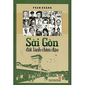 Sài Gòn Đất Lành Chim Đậu