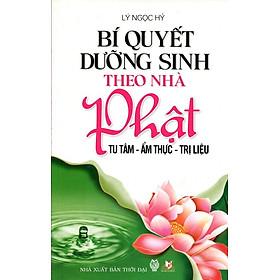 Bí Quyết Dưỡng Sinh Theo Nhà Phật