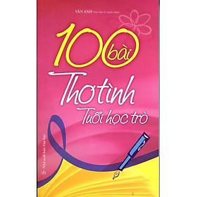 100 Bài Thơ Tình Tuổi Học Trò