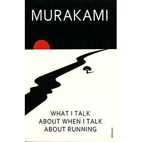 What I Talk About When I Talk About Running (Paperback)