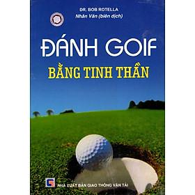 Đánh Golf Bằng Tinh Thần